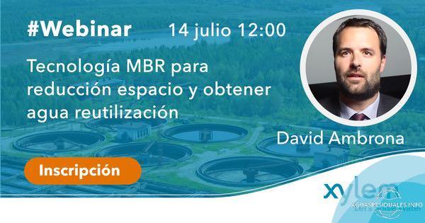 """""""Tecnología MBR para la reducción de espacio y obtención de agua regenerada"""" Webinar de Xylem, 14 de julio a las 12:00 horas"""