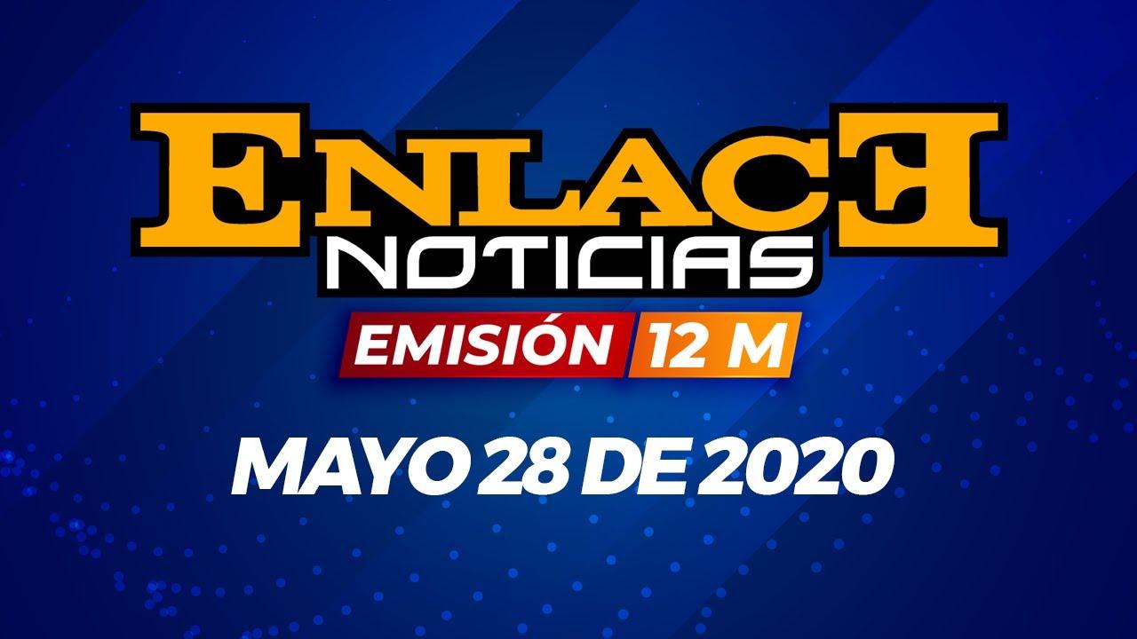 Enlace Noticias Emisión medio Día mayo 28 de 2020   Noticias de Buenaventura, Colombia y el Mundo