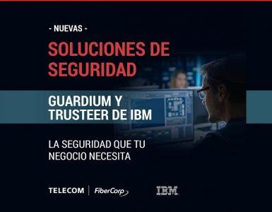 Telecom FiberCorp presenta dos nuevas soluciones con tecnología de seguridad de IBM - estamos en línea