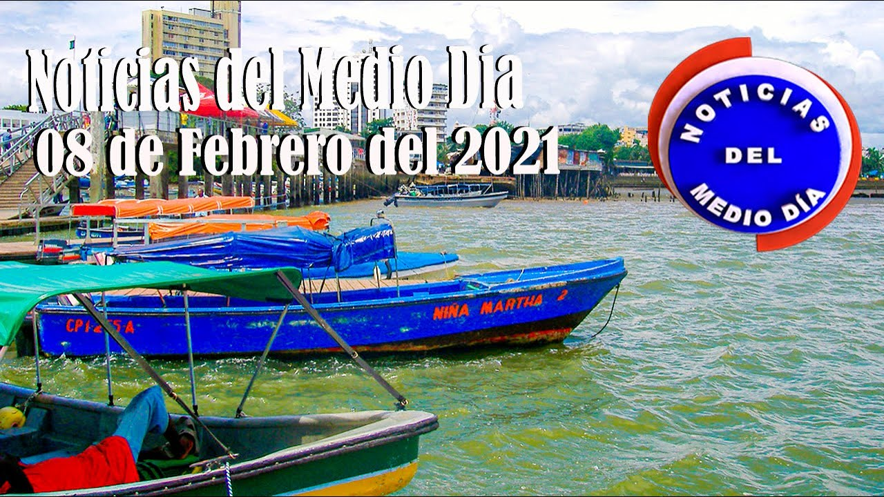 Noticias Del Medio día Buenaventura 08 de Febrero de 2021   Noticias de Buenaventura, Colombia y el Mundo