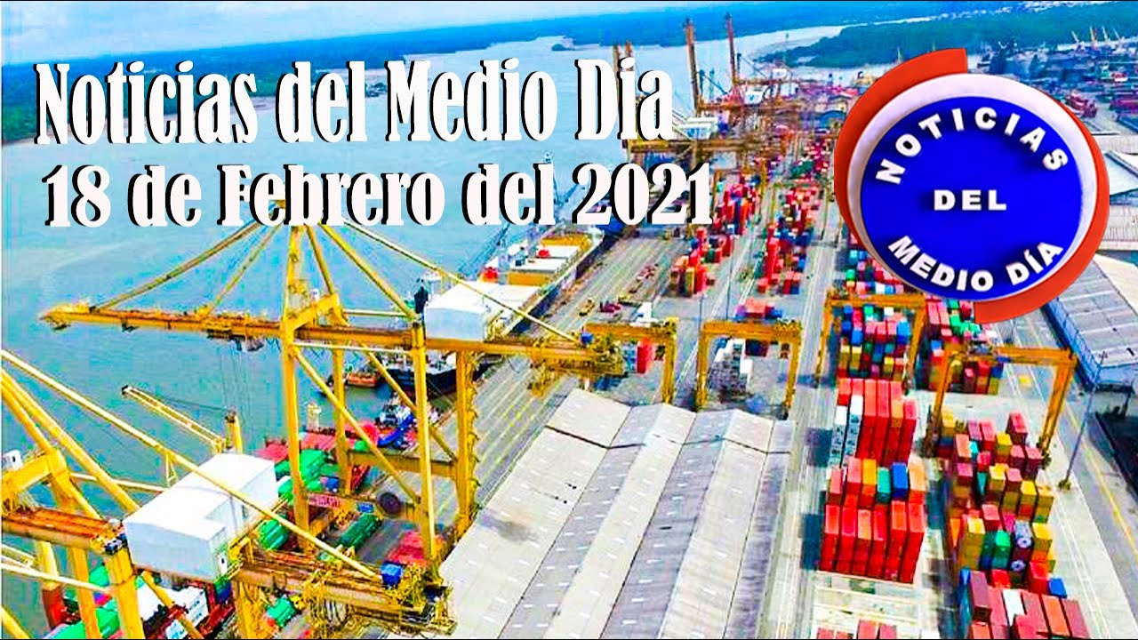 Noticias Del Medio día Buenaventura 18 de Febrero de 2021   Noticias de Buenaventura, Colombia y el Mundo