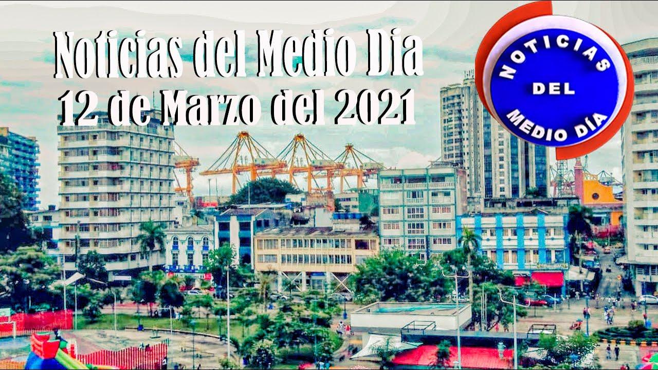 Noticias Del Medio día Buenaventura 12 de Marzo de 2021   Noticias de Buenaventura, Colombia y el Mundo