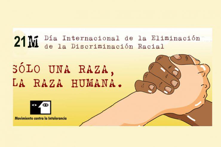 Marzo 21. Día Internacional de la Eliminación de la Discriminación Racial