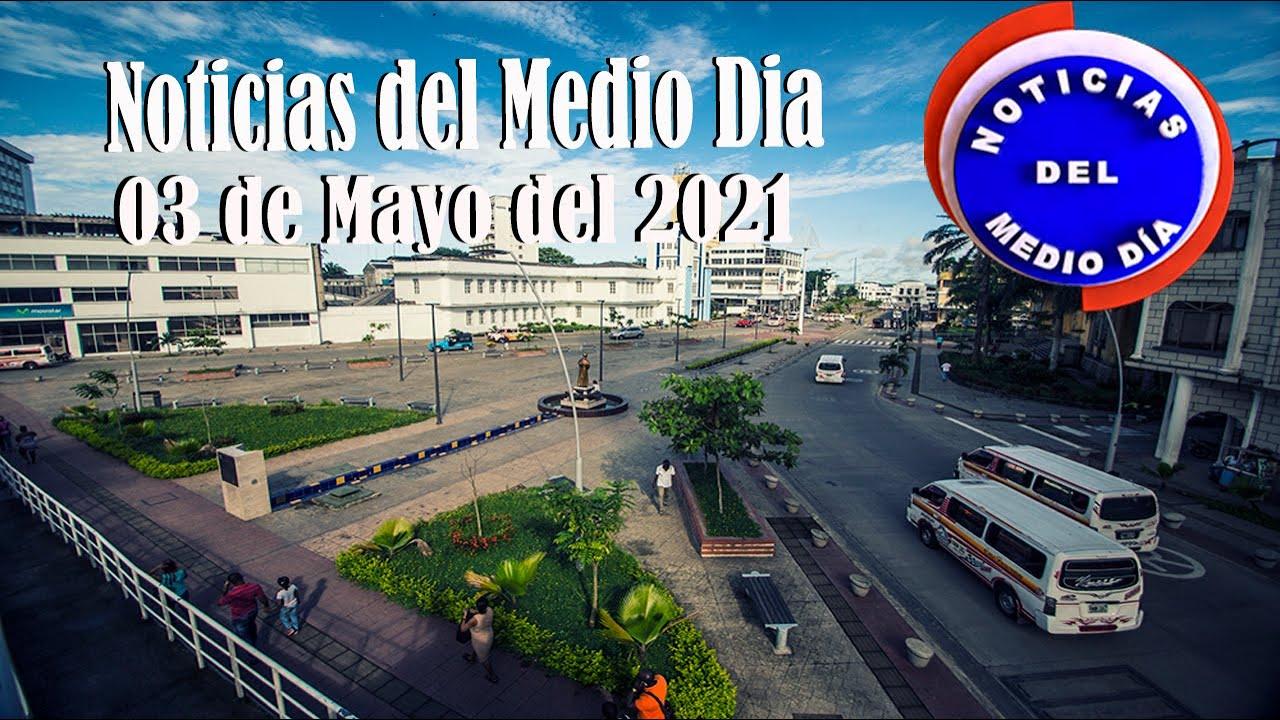 Noticias Del Medio día Buenaventura 02 de Mayo de 2021   Noticias de Buenaventura, Colombia y el Mundo