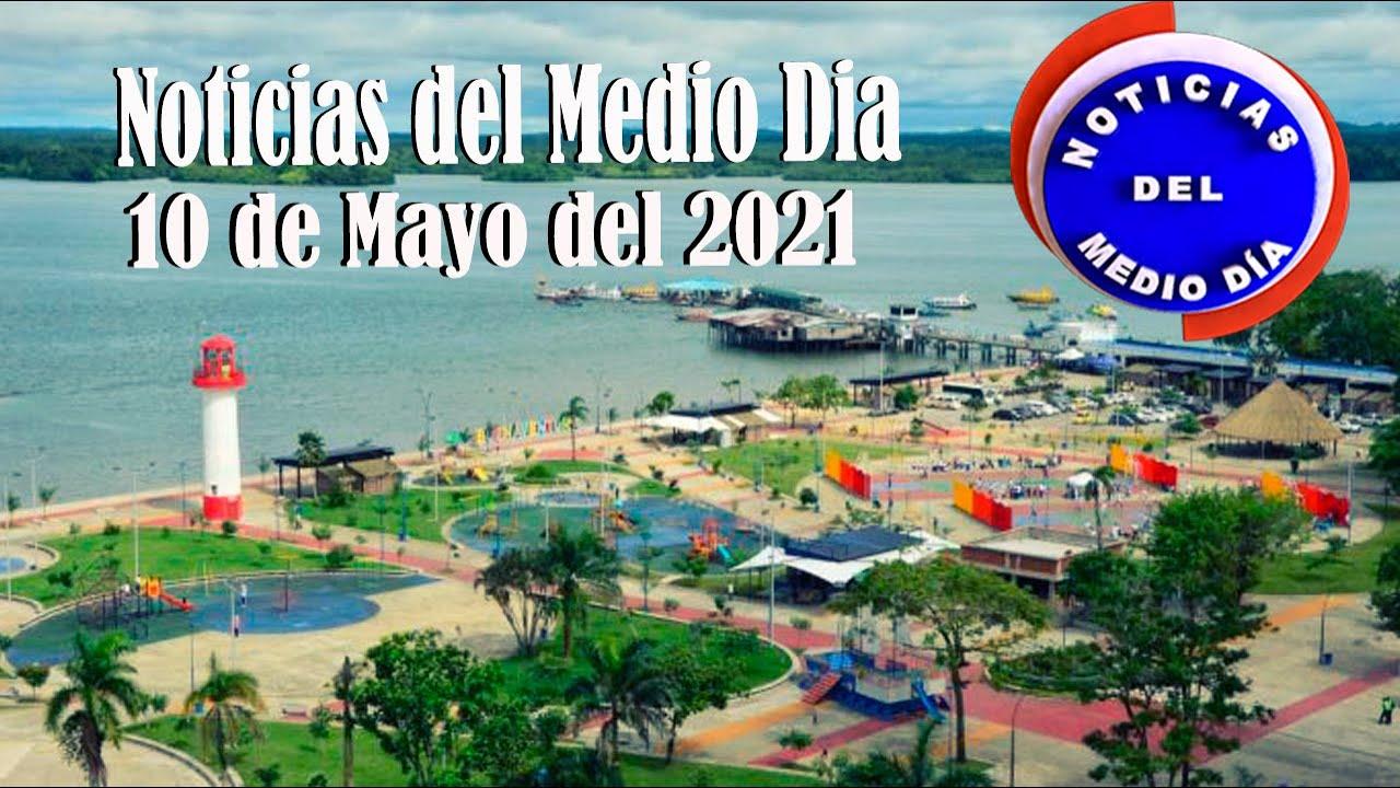 Noticias Del Medio día Buenaventura 10 de Mayo de 2021   Noticias de Buenaventura, Colombia y el Mundo