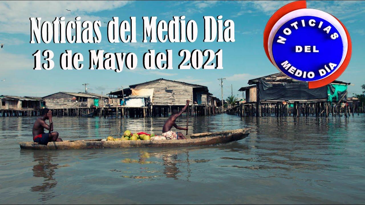 Noticias Del Medio día Buenaventura 13 de Mayo de 2021   Noticias de Buenaventura, Colombia y el Mundo