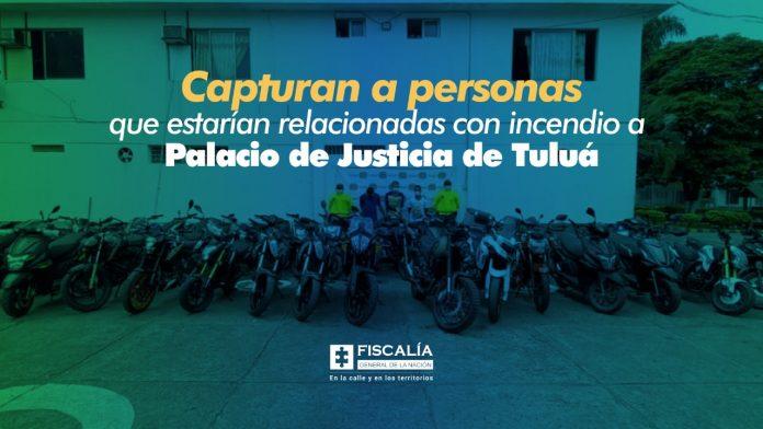 Capturan a personas que estarían relacionadas con incendio a Palacio de Justicia de Tuluá