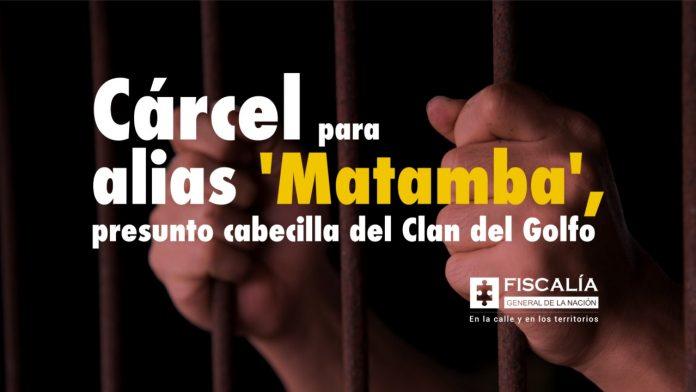 Cárcel para alias 'Matamba', presunto cabecilla del Clan del Golfo