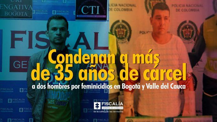Condenan a más de 35 años de cárcel a dos hombres por feminicidios en Bogotá y Valle del Cauca