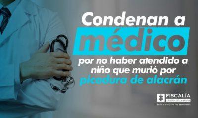 Condenan a médico por no haber atendido a niño que murió por picadura de alacrán