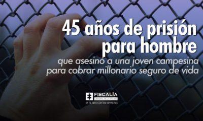 45 años de prisión para hombre que asesinó a una joven campesina para cobrar millonario seguro de vida