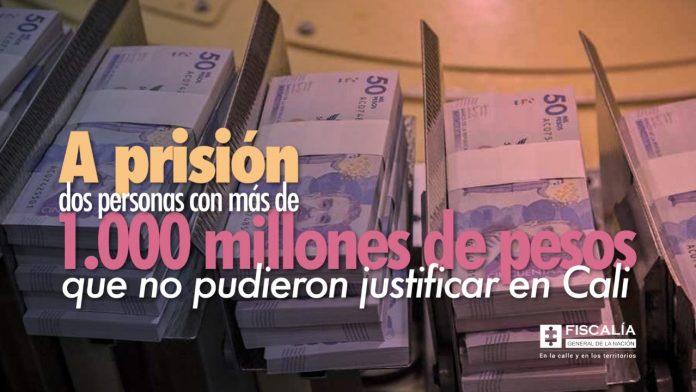 A prisión dos personas con más de 1.000 millones de pesos que no pudieron justificar en Cali