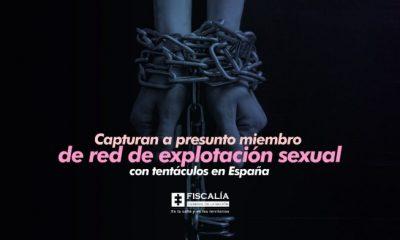 Capturan a presunto miembro de red de explotación sexual con tentáculos en España