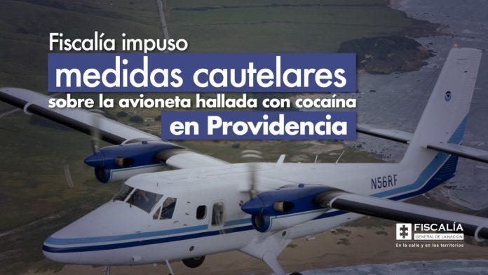 Fiscalía impuso medidas cautelares sobre la avioneta hallada con cocaína en Providencia