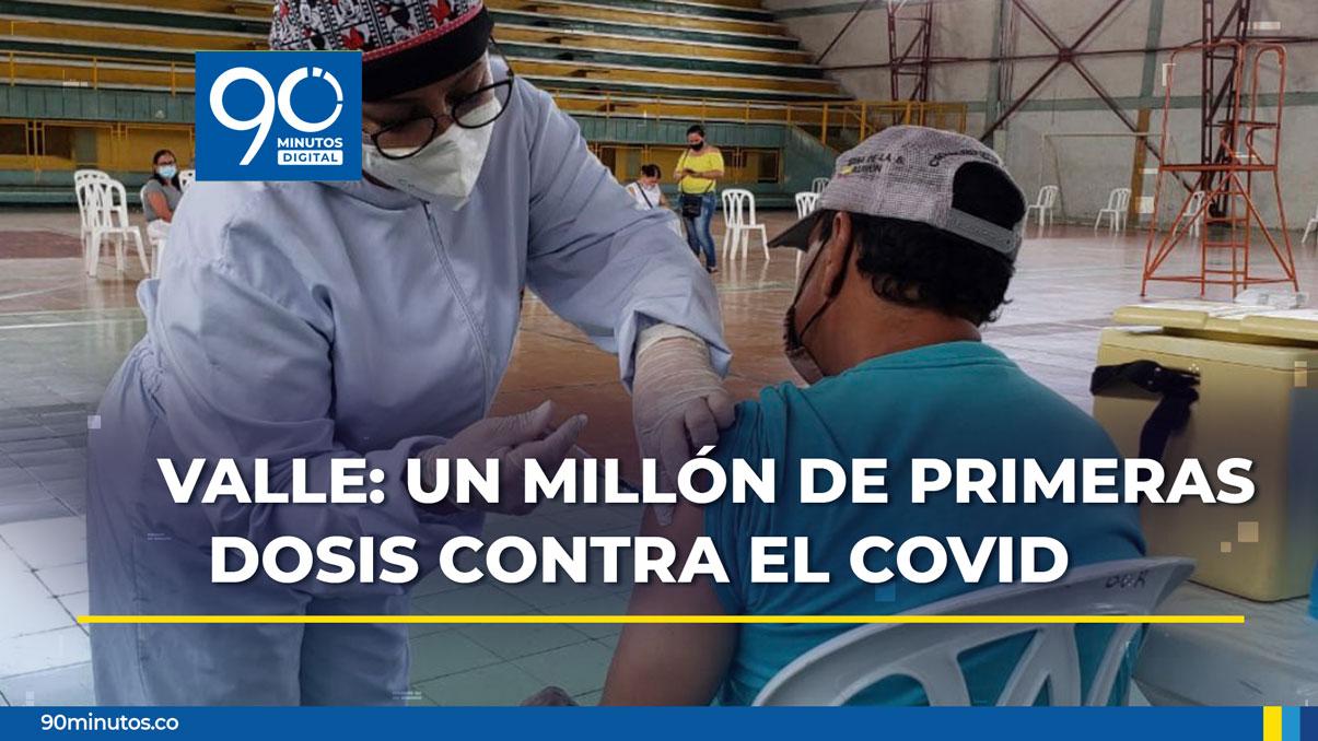 Valle ya aplicó un millón de primeras dosis de la vacuna contra el covid-19