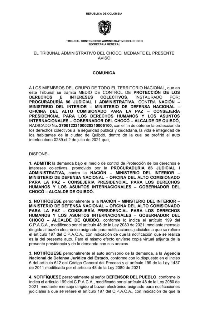 El Tribunal Administrativo del Chocó comunica a los miembros del grupo de todo el territorio nacional, que admitió la demanda bajo el medio de control de Protección de los derechos e intereses colectivos, promovido por la Procuraduría 86 Judicial I Administrativa, contra la nación.