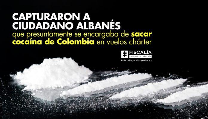 Capturaron a ciudadano albanés que presuntamente se encargaba de sacar cocaína de Colombia en vuelos chárter