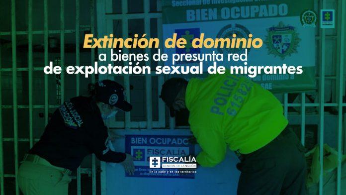 Extinción de dominio a bienes de presunta red de explotación sexual de migrantes