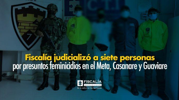 Fiscalía judicializó a siete personas por presuntos feminicidios en el Meta, Casanare y Guaviare
