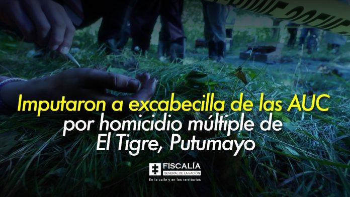 Imputaron a excabecilla de las AUC por homicidio múltiple de El Tigre, Putumayo