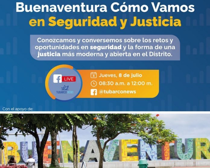 """Simposio """"Cómo estamos en seguridad y justicia"""" en Buenaventura: la mayoría de víctimas de delitos no denuncian"""