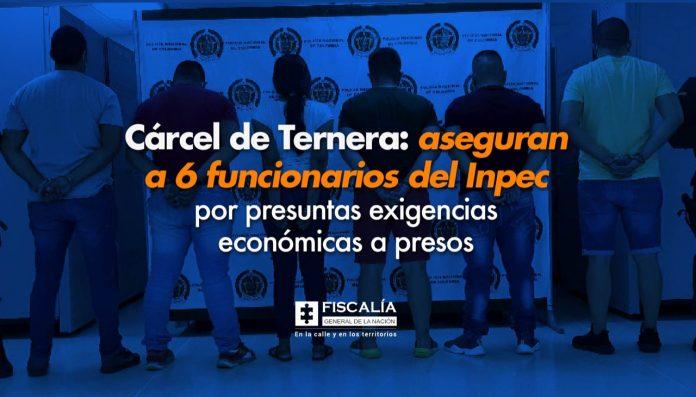 Cárcel de Ternera: aseguran a 6 funcionarios del Inpec por presuntas exigencias económicas a presos