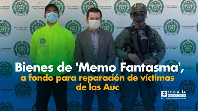Bienes de 'Memo Fantasma', a fondo para reparación de víctimas de las Auc - Noticias de Colombia