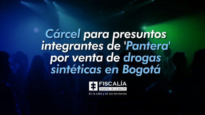Cárcel para presuntos integrantes de 'Pantera' por venta de drogas sintéticas en Bogotá - Noticias de Colombia