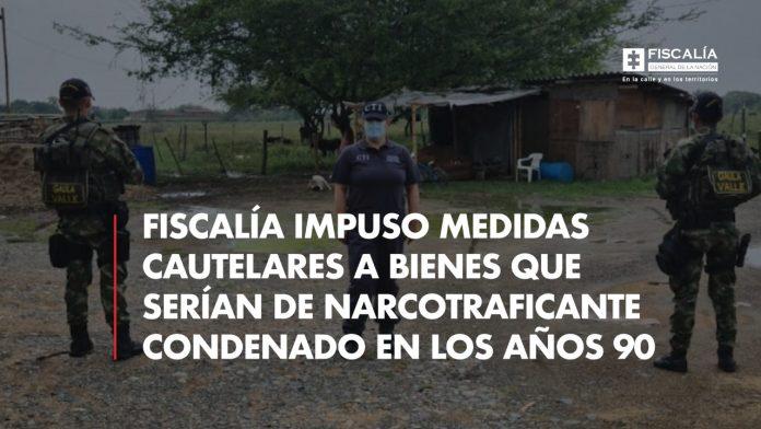 Fiscalía impuso medidas cautelares a bienes que serían de narcotraficante condenado en los años 90 - Noticias de Colombia