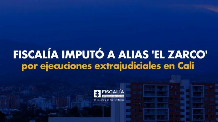 Fiscalía imputó a alias 'El Zarco' por ejecuciones extrajudiciales en Cali - Noticias de Colombia