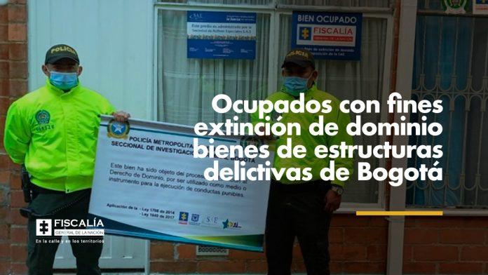 Ocupados con fines extinción de dominio bienes de estructuras delictivas de Bogotá - Noticias de Colombia